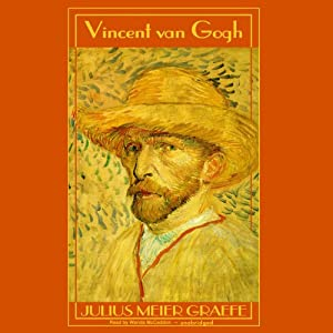 Vincent van Gogh: A Biography | [Julius Meier-Graefe]