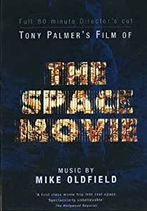 Tony PALMER - The Space Movie - Music By Mike Oldfield