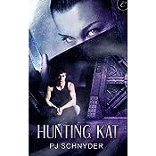 Hunting Kat | PJ Schnyder