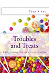 Troubles and Treats (Chocolate Lovers…