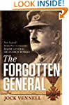 The Forgotten General: New Zealand's...