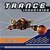 echange, troc Various - Trance Industries Vol. 1