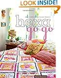 Hexa-Go-Go: English Paper Piecing  16 Quilt Projects