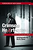 img - for Crimson Heart: Let Me Tell You My Story book / textbook / text book