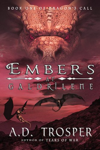Embers at Galdrilene (Dragon's Call Book One)