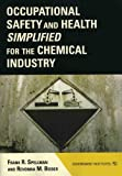 img - for Occupational Safety and Health Simplified for the Chemical Industry book / textbook / text book