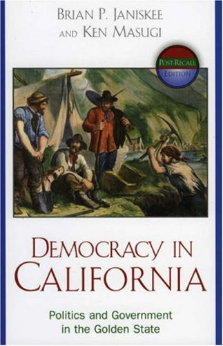 Democracy in California: Government and Politics in the Golden State