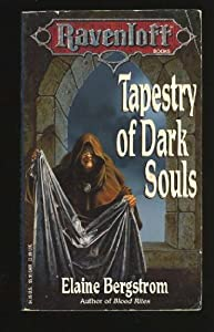 Tapestry of Dark Souls (Ravenloft Series, Book 5) by Elaine Bergstrom and Clyde Caldwell