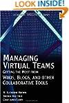 Managing Virtual Teams: Getting the M...