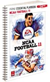 NCAA Football 11 - Prima Essential Guide: Prima Official Game Guide (Prima Essential Playbooks)