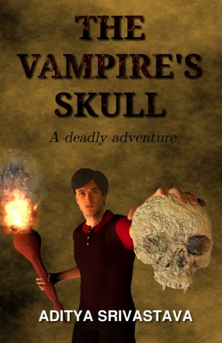 The Vampire's Skull: A Deadly Adventure: Volume 1