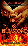 Fire & Brimstone: A Neighbor from Hell only --- on Amazon