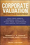 img - for By Robert A. G. Monks Corporate Valuation for Portfolio Investment: Analyzing Assets, Earnings, Cash Flow, Stock Price, Go (1st First Edition) [Hardcover] book / textbook / text book