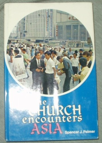 The church encounters Asia,, SPENCER J PALMER
