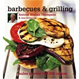 Barbecues and Grillingby Antony Worrall Thompson