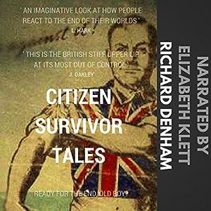 Citizen Survivor Tales Audiobook