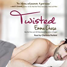Twisted (       UNABRIDGED) by Emma Chase Narrated by Charlotte Penfield