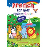 FRENCH FOR KIDS NUMBERS & COLOURSby Kids Learn Languages