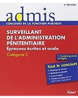 Concours Surveillant de l'administration pénitentiaire - Ecrit et oral - Catégorie C - Admis - Tout le concours