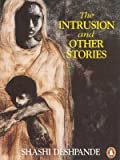 Intrusion and Other Stories (0140236880) by Deshpande, Shashi