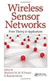 img - for Wireless Sensor Networks: From Theory to Applications book / textbook / text book