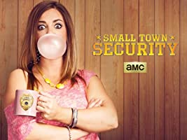 Small Town Security Season 3