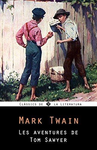Mark Twain - Les Aventures de Tom Sawyer (Catalan Edition)