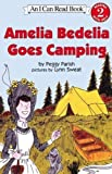 img - for Amelia Bedelia Goes Camping (I Can Read Amelia Bedelia Level 2) by Parish, Peggy Published by Perfection Learning (2003) Hardcover book / textbook / text book