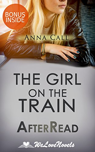 The Girl on the Train: An AfterRead to the Paula Hawkins