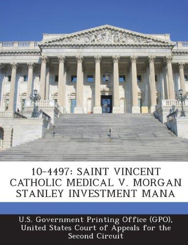 10-4497-saint-vincent-catholic-medical-v-morgan-stanley-investment-mana