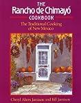 Rancho de Chimayo Cookbook: Tradition...