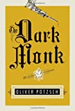 The Dark Monk (UK Edition) (A Hangman's Daughter Tale)
