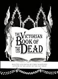 The Victorian Book of the Dead