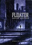Floater (190288079X) by Shepard, Lucius & Jeffrey Ford (introduction)