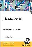 FileMaker Pro 12 Essential Training (PC/Mac)