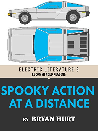 Spooky Action at a Distance (Electric Literature's Recommended Reading)