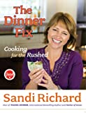 img - for The Dinner Fix: Cooking for the Rushed book / textbook / text book