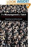 The Mismanagement of Talent: Employab...