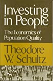 img - for Investing in People: The Economics of Population Quality book / textbook / text book