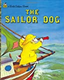 The Sailor Dog (A Little Golden Book)