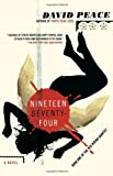 Nineteen Seventy-Four: The Red Riding Quartet, Book One (Vintage Crime/Black Lizard)