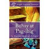 Buhay at Pag-ibig (Tagalog Edition)