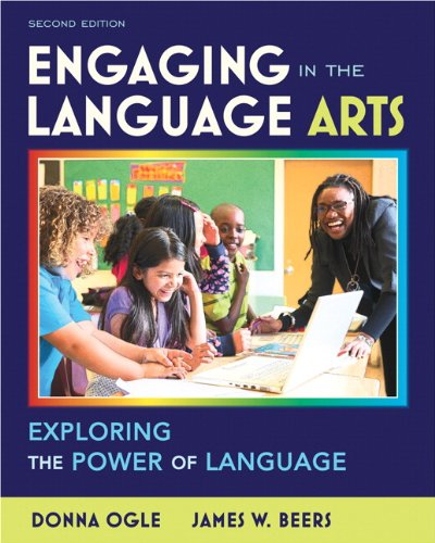 Engaging in the Language Arts: Exploring the Power of...