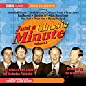 Just a Classic Minute: Volume 3 Radio/TV Program by Nicholas Parsons Narrated by Kenneth Williams, Derek Nimmo, Clement Freud, Peter Jones