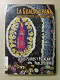 img - for La Guadalupana: Patroncita De Los Mexicanos (Spanish Edition) book / textbook / text book