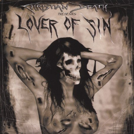 Christian Death - Lover of Sin - Zortam Music