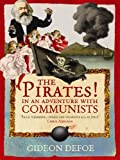 Gideon Defoe The Pirates! In an Adventure with Communists