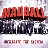 "Infiltrate the Systemvon ""Madball"""