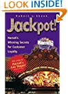 Jackpot! Harrah's Winning Secrets for Customer Loyalty