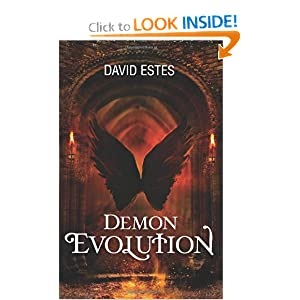 Demon Evolution: Book Two of the Evolution Trilogy by David Estes
